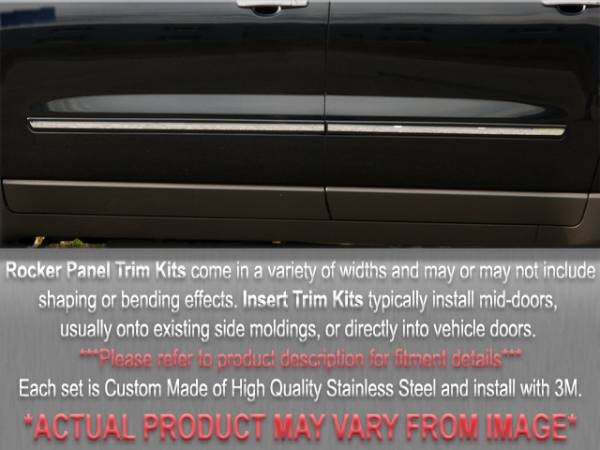 "QAA - Chevrolet Tahoe 2009-2014, 4-door, SUV, LT (4 piece Stainless Steel Rocker Panel Trim, Insert Kit 1+(0.8125)"" Width Side Molding.) TH49195 QAA"